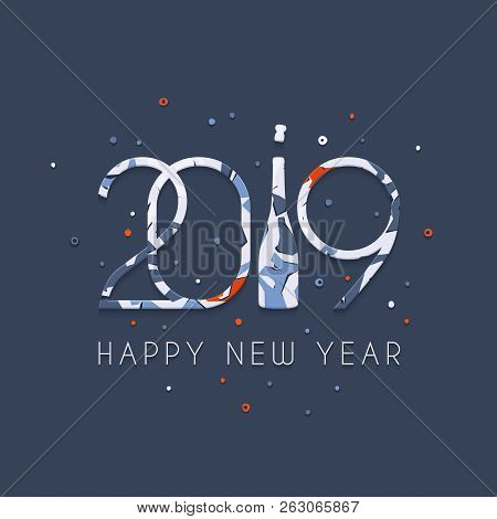 2019 Happy New Year. Patterned Numbers And Bottle Of Champagne On Blue Background. New Year 2019 Gre