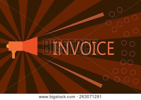 Handwriting Text Writing Invoice. Concept Meaning List Of Goods Sent Services Provided With Sums Fin