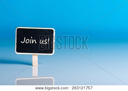 Join Us - Message For Hiring. We Are Looking For New Employees. Find New Job Concept