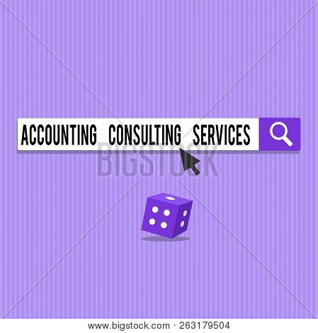 Conceptual Hand Writing Showing Accounting Consulting Services. Business Photo Showcasing Preparatio