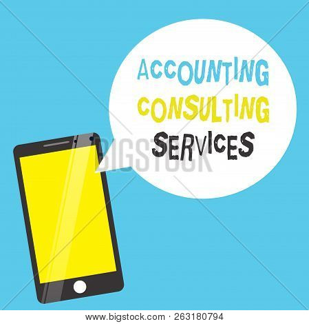 Word Writing Text Accounting Consulting Services. Business Concept For Preparation Ofperiodic Financ