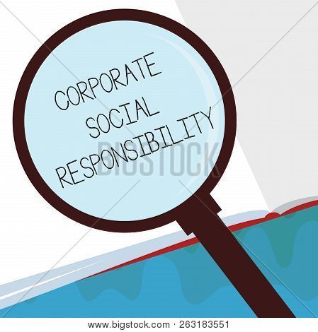 Handwriting Text Corporate Social Responsibility. Concept Meaning Internal Corporate Policy And Ethi