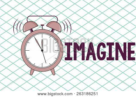 Conceptual Hand Writing Showing Imagine. Business Photo Showcasing Form Mental Image Or Concept Supp