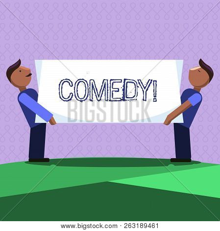 Word writing text Comedy. Business concept for Professional entertainment Jokes Sketches Make audience laugh Humour poster
