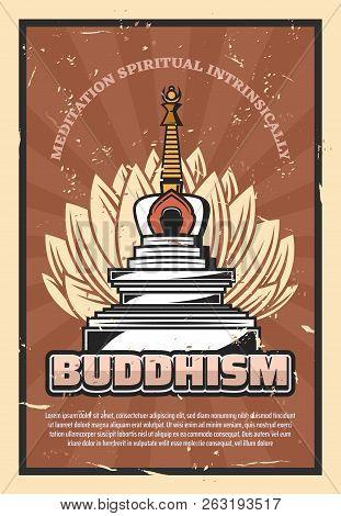 Buddhism Religion Retro Poster, Vector Symbolic Stupa And Lotus Flower. Meditation Spiritual Intrins