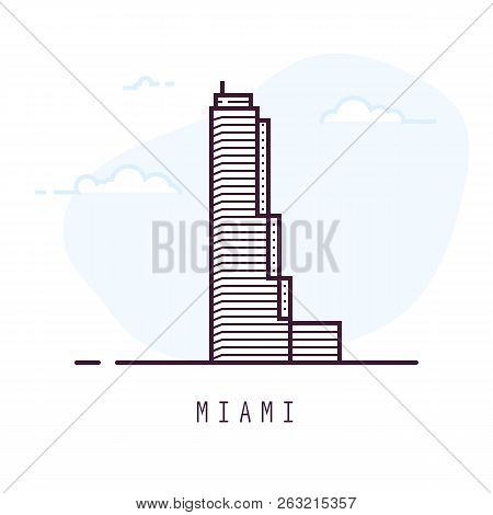 Miami City Line Style Illustration. Famous Tower In Miami, Florida. Architecture City Symbol Of Usa.