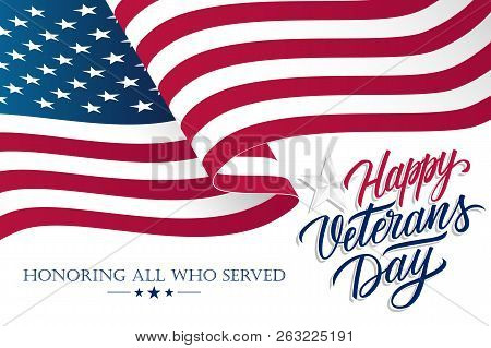 United States Veterans Day Celebrate Banner With Waving American National Flag And Hand Lettering Te