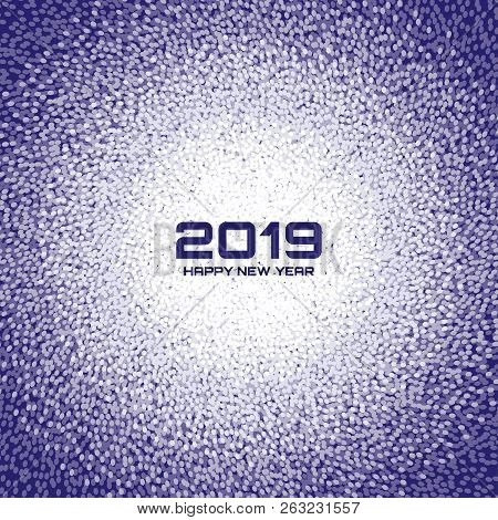 New Year 2019 Card Background. Christmas Violet Circle Frame. Confetti White Circle Dots Texture. Ve