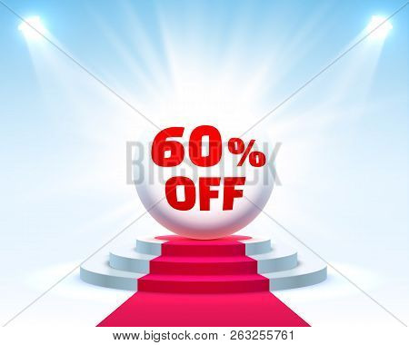 Podium 60 Off With Share Discount Percentage. Vector Illustration