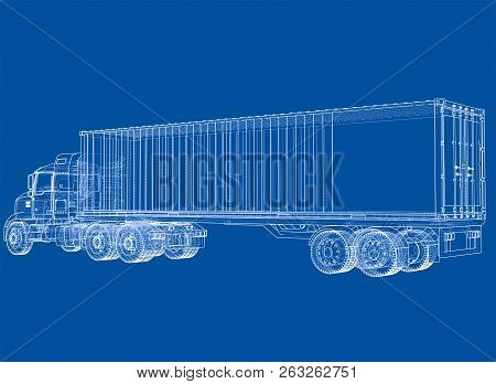 Logistic By Container Truck. Vector Rendering Of 3d. Wire-frame Style. The Layers Of Visible And Inv