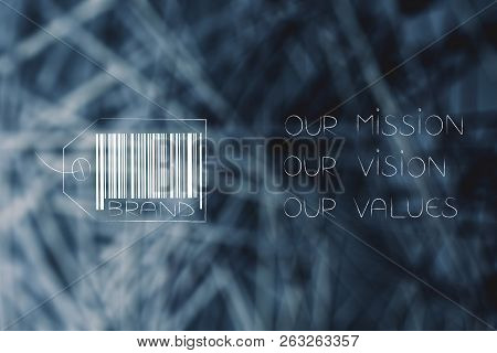 Labels And Customer Loyalty Conceptual Illustration: Brand Tag With Mission Values Vision Text Next