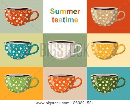 Summer Teatime. Colorful Collection Of Cups With Floral Pattern. Crockery Design With Beautiful Whit