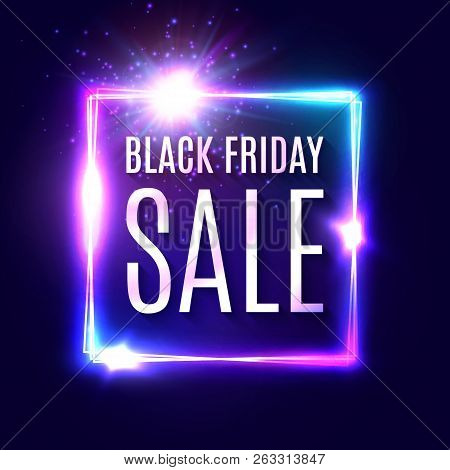 Black Friday Text On Dark Blue Neon Background. Discount Shopping Web Banner. Modern Neon Signage. A