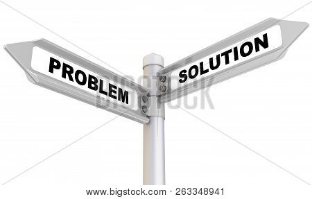 Problem And Solution. Way Mark. Road Sign With Black Words Problem And Solution. Isolated. 3d Illust