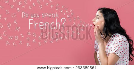 Do You Speak French Theme With Young Woman Speaking On A Pink Background