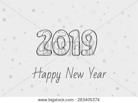 Happy New Year 2019 Celebration Card, Sketch Illustration