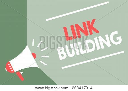 Handwriting Text Link Building. Concept Meaning Seo Term Exchange Links Acquire Hyperlinks Indexed M
