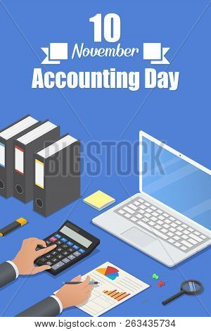 Accounting Day Concept Background. Isometric Illustration Of Accounting Day Vector Concept Backgroun