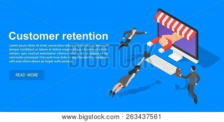Client Retention Concept Banner. Isometric Illustration Of Client Retention Vector Concept Banner Fo
