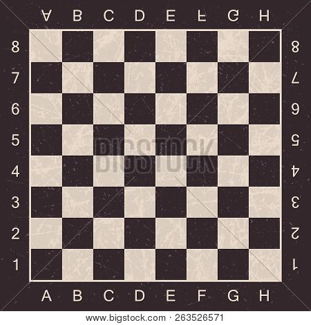 Grunge Chess Board With Letters And Numbers. Vector Chess Board For Chess And Checkers. Eps 10.