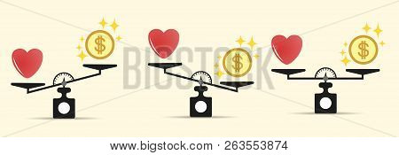 Set Heart Money And On The Scales. Different Tilt Options. The Balance Of Money And Love Scale. The