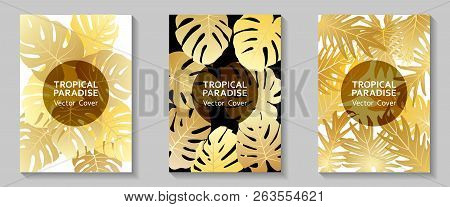 Tropical Paradise Leaves Vector Covers Set. Trendy Floral A4 Design. Exotic Tropic Plant Leaf Vector