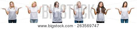 Collage of group of women wearing white t-shirt over isolated background clueless and confused expression with arms and hands raised. Doubt concept.