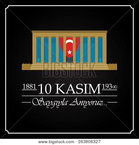 10 Kasim, Mustafa Kemal Ataturk Olum Yildonumu. Turkish Meaning:10 November, Mustafa Kemal Ataturk D