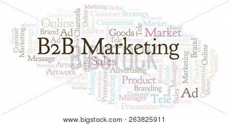 Word Cloud With Text B2b Marketing. Wordcloud Made With Text Only.