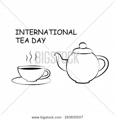 Black And White Drawing Of Cup And Teapot. Silhouette Of A Cup Of Tea And Teapot.