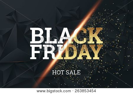 Black Friday Background Layout Background Black And Gold. Inscription Black Friday On A Dark Backgro