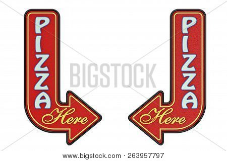 Vintage Rusty Metal Pizza Here Arrow Sign On A White Background. 3d Rendering
