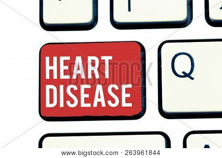 Handwriting Text Writing Heart Disease. Concept Meaning Heart Disorder Conditions That Involve Block
