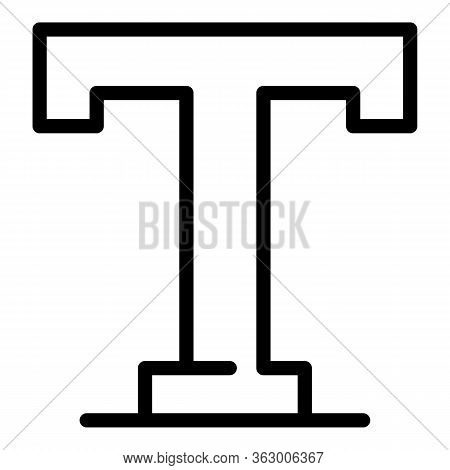 Uppercase T Icon. Outline Uppercase T Vector Icon For Web Design Isolated On White Background