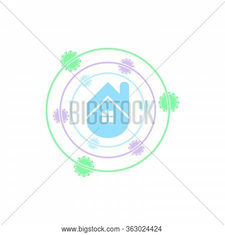 Stay Home Icon And Symbol, Stay Home Vector Illustrations, Stay At Home Virus Danger Outside The Hom