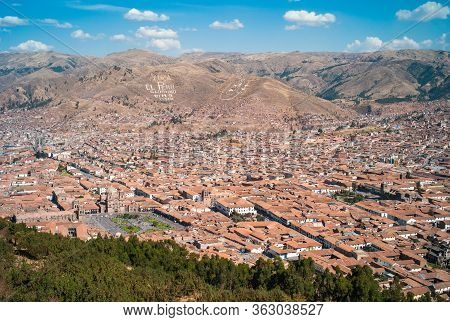 Cityscape Of Cuzco, Peru, The Center Of The Colonial Old Town From Above With Plaza De Armas And Chu
