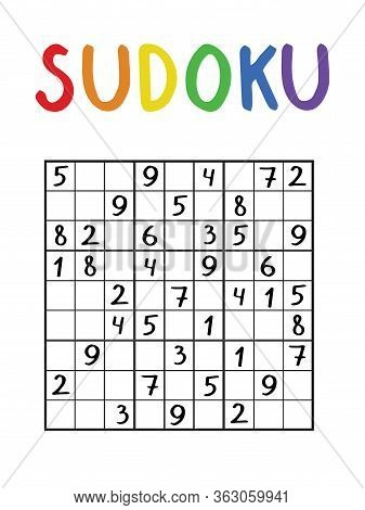 Classical Sudoku Game. Number Logical Game With Colorful Title. Japanese Logic Number Puzzle For Sch
