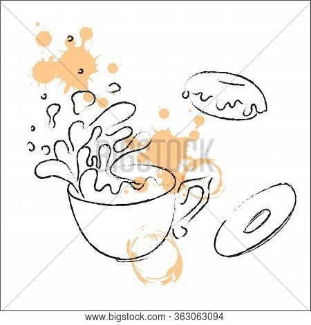 Sketched Hand Drawn Coffee Cup, Hot Tea Drink With Donuts. Tea Cup Symbol With Stains Of Drinks. Vec