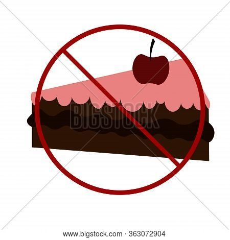 Ban On Sweets. Cherry And Chocolate Cake. Diet For Diabetics And Overweight People. Control Of Calor
