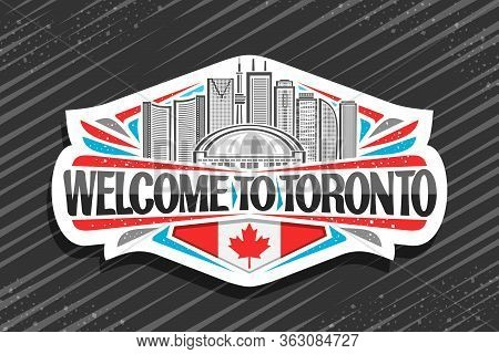 Vector Logo For Toronto, White Decorative Tag With Line Illustration Of Contemporary Toronto City Sc