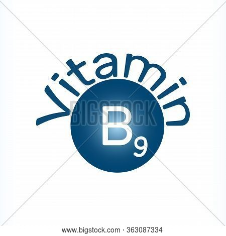 Vitamin B9. Vector Icon. Vitamin B9, Also Called Folate Or Folic Acid, Often Referred To As B-comple