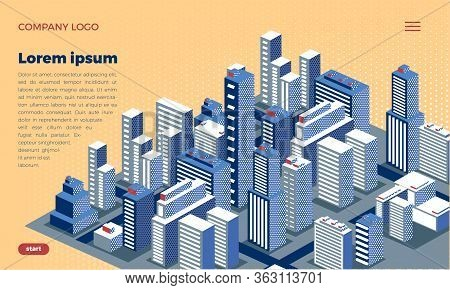 Web Site Design Concept. Isometric City Metropolis. Urban Architecture With Skyscrapers, Houses And
