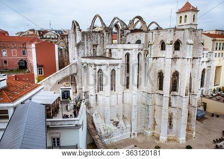March 1, 2017. Lisbon, Portugal: Carmelite Monastery And Karmu Church View From The Santa Justa Lift