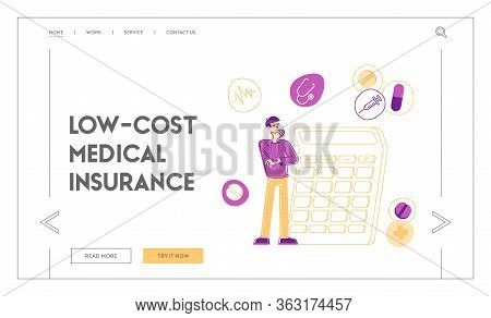 Health Care And Drugs Cost Landing Page Template. Man Stand At Huge Calculator Counting Medical Expe
