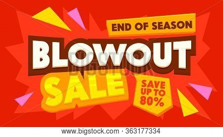Blowout Sale Advertising Banner With Typography. End Of Season Background. Branding Template Design