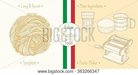 Cooking Italian Food Sphagetti Pasta And Main Ingredients And Pasta Makers Equipment, Sketching Illu