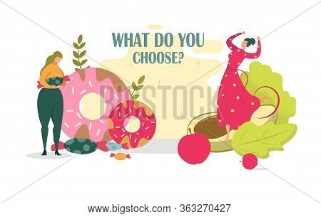 What Do You Choose, Slimness Or Fullness Figure. Overweight Woman Stand Near Sweet, Candy And Donut.
