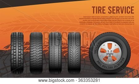 Tire Service Banner. Tires, Car Wheels Poster. Autos Repair, Wheel Replacement Vector Illustration.