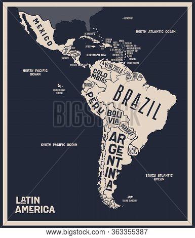 Map Latin America. Poster Map Of Latin America. Black And White Print Map Of Latin America For T-shi