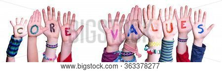 Children Hands Building Word Core Values, Isolated Background
